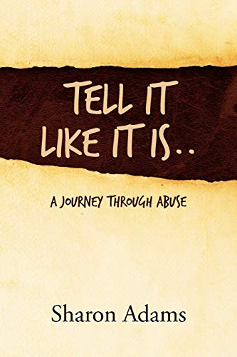 9781462884544: Tell It Like It Is..: A Journey Through Abuse