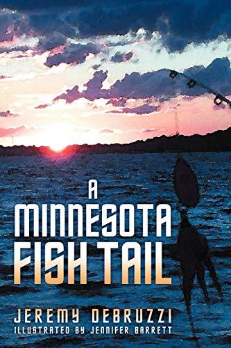 9781462885794: A Minnesota Fish Tail