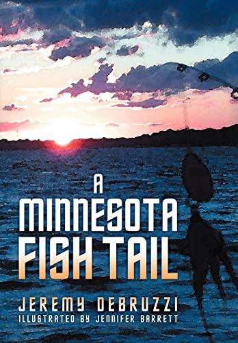 9781462885800: A Minnesota Fish Tail