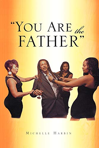 9781462886395: ''You Are The Father''
