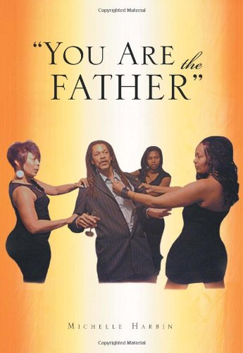 9781462886401: You Are the Father''