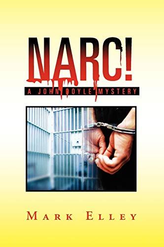 9781462887675: Narc!: A John Doyle Mystery