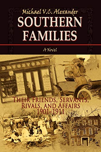 9781462887934: Southern Families: Their Friends, Servants, Rivals, And Affairs 1901-1911