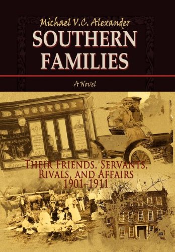 9781462887941: Southern Families: Their Friends, Servants, Rivals, and Affairs 1901-1911