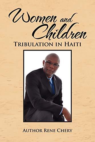 9781462888122: Women and Children's Tribulation in Haiti