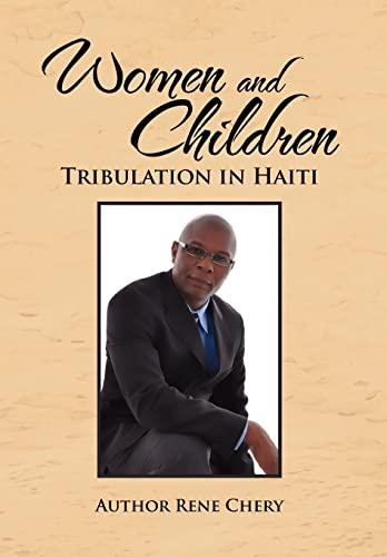 9781462888139: Women and Children's Tribulation in Haiti