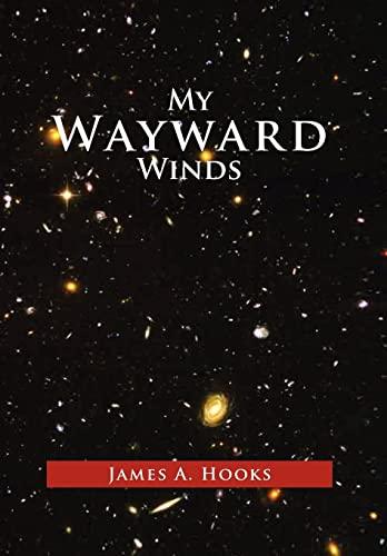 My Wayward Winds: James A. Hooks