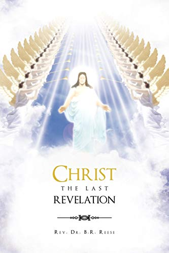 9781462889990: Christ the Last Revelation