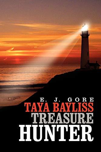9781462894314: Taya Bayliss - Treasure Hunter