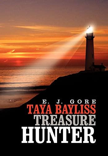 9781462894321: Taya Bayliss - Treasure Hunter