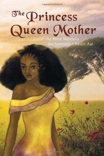 The Princess Queen Mother (Multilingual Edition): Aat, Senemeh-t