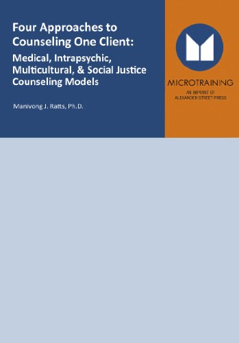9781463111885: Four Approaches to Counseling One Client: Medical, Intrapsychic, Multicultural, and Social Justice Counseling Models - Educational Version with PPR