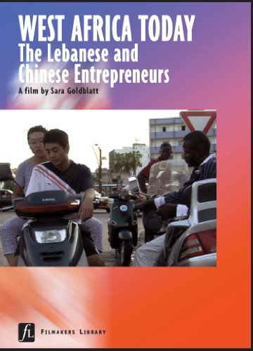 9781463112592: West Africa Today: Lebanese & Chinese Entrepreneurs - Educational Version with Public Performance Rights
