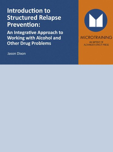 9781463112769: Introduction to Structured Relapse Prevention: An Integrative Approach to Working with Alcohol and other Drug Problems - Educational Version with Public Performance Rights
