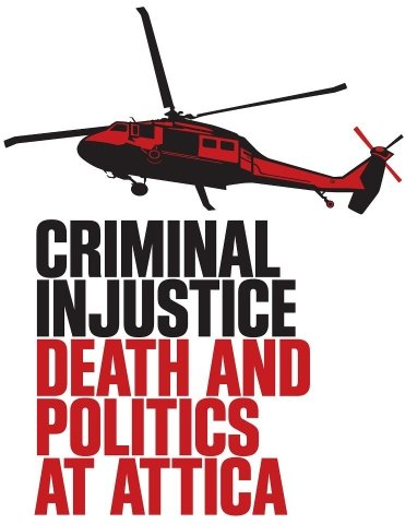 9781463117085: Criminal Injustice: Death and Politics at Attica - Educational Version with Public Performance Rights