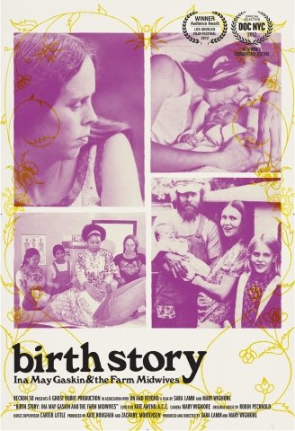 9781463117344: Birth Story: Ina May Gaskin & The Farm Midwives - Educational Version with Public Performance Rights