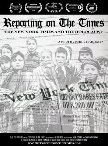 9781463123628: Reporting on the Times: The New York Times and the Holocaust - Educational Version with Public Performance Rights