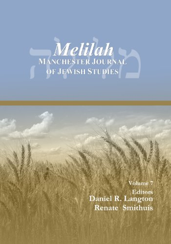 Melilah: Manchester Journal of Jewish Studies (2010): Daniel Langton, Renate Smithuis, eds.