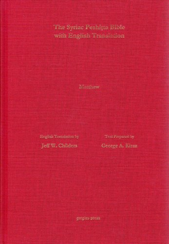 9781463201746: The Antioch Bible: The Gospel of Matthew According to the Syriac Peshitta Version with English Translation (Surath Kthobh) (Syriac Edition)
