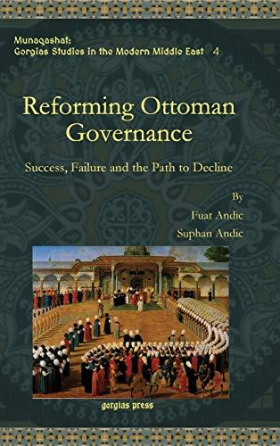 9781463202361: Reforming Ottoman Governance (Munaqashat)