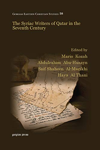 The Syriac Writers of Qatar in the Seventh Century