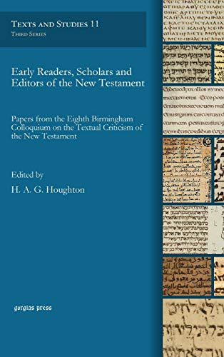 9781463204112: Early Readers, Scholars and Editors of the New Testament