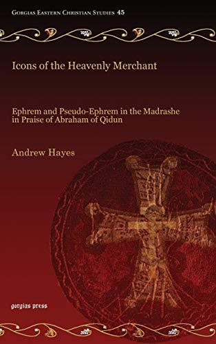 9781463204143: Icons of the Heavenly Merchant (Gorgias Eastern Christian Studies)