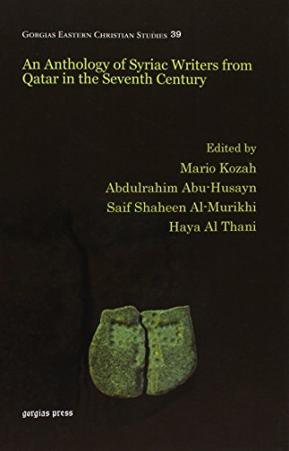 9781463205454: An Anthology of Syriac Writers from Qatar in the Seventh Century