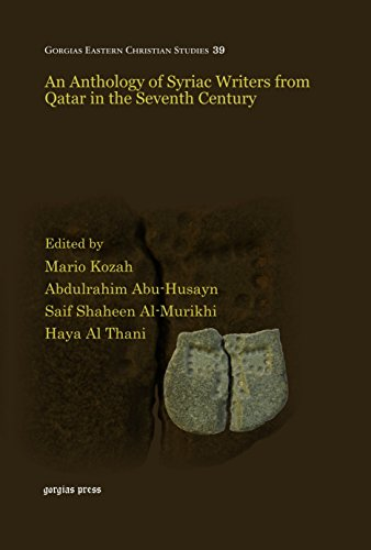 9781463205478: An Anthology of Syriac Writers from Qatar in the Seventh Century
