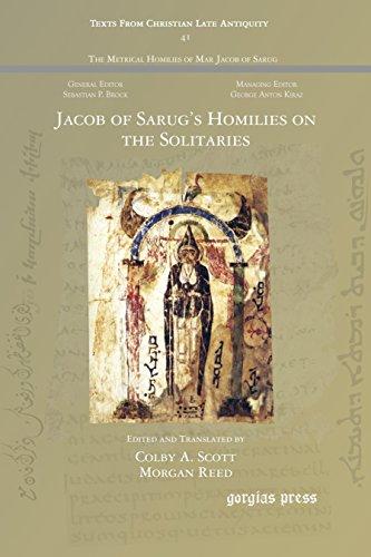 9781463205621: Jacob of Sarug's Homilies on the Solitaries