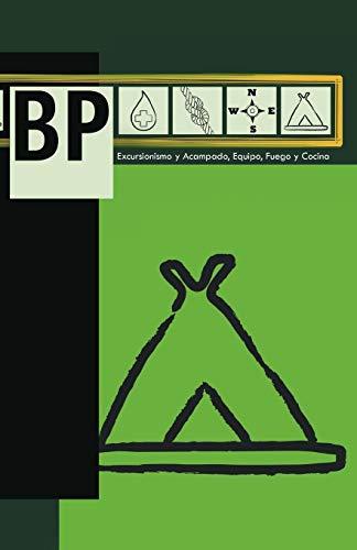 9781463302832: BP: Excursionismo y Acampado Equipo Fuego y Cocina (Spanish Edition)