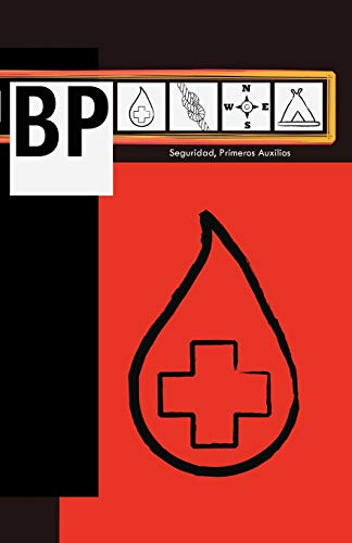 BP: Seguridad Primeros Auxilios (Spanish Edition): Ma. Enriqueta Elizondo Hern?ndez, Angeles ...