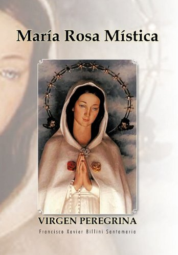 Maria Rosa Mistica: Francisco Xavier Billini