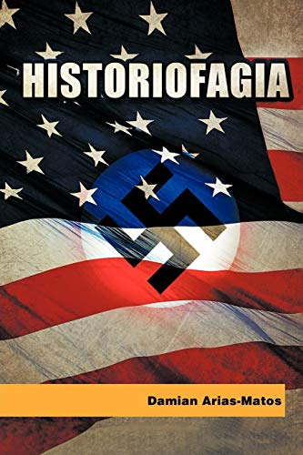 9781463303204: Historiofagia (Spanish Edition)