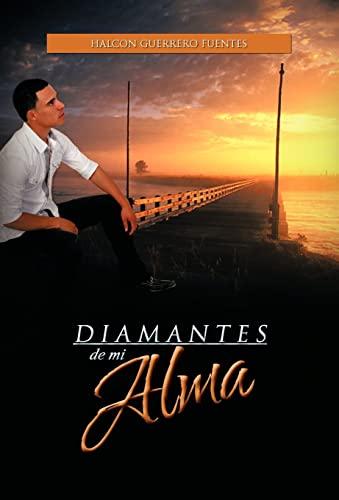 9781463303440: Diamantes de Mi Alma (Spanish Edition)