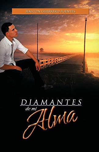 9781463303648: Diamantes de Mi Alma (Spanish Edition)