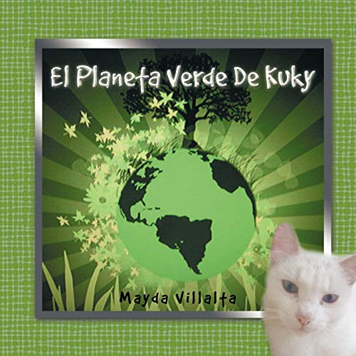 9781463304171: El Planeta Verde De Kuky (Spanish Edition)