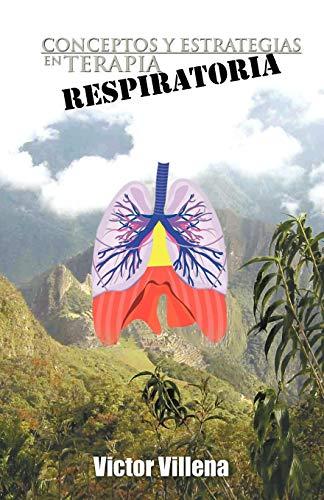 9781463304867: Conceptos y Estrategias En Terapia Respiratoria