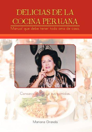 Delicias de La Cocina Peruana: Mariana Granda