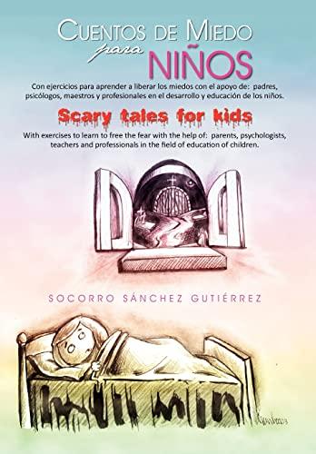9781463306427: Cuentos de Miedo Para Ni OS Scary Tales for Kids (Spanish Edition)