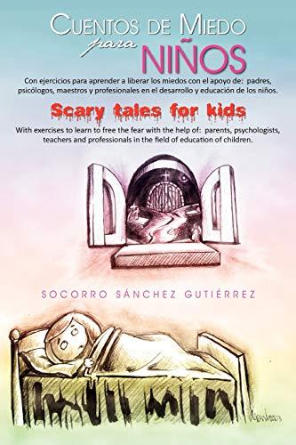 9781463306434: Cuentos de miedo para niños Scary tales for kids (Spanish Edition)