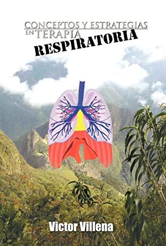 9781463306830: Conceptos y Estrategias en Terapia Respiratoria
