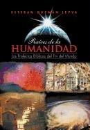 9781463307158: Ra Ces de La Humanidad: Las Profec as B Blicas del Fin del Mundo