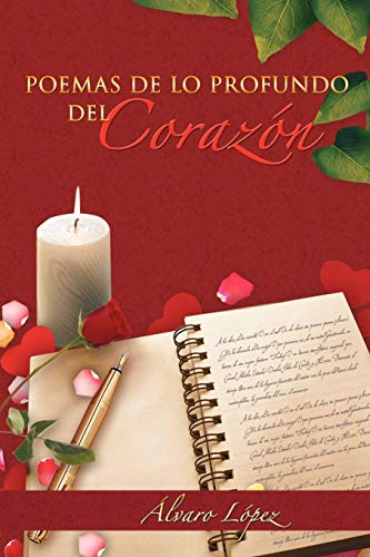 9781463307400: Poemas De Lo Profundo Del Corazón (Spanish Edition)