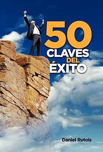 50 Claves del Exito: Daniel Rutois