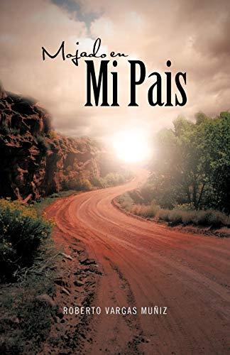 9781463308575: Mojado En Mi Pais (Spanish Edition)