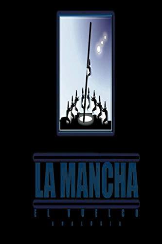 9781463310035: La Mancha: El Vuelco Analogia (Spanish Edition)