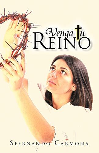 Venga tu Reino Spanish Edition: Sfernando Carmona