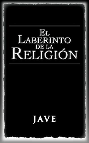 9781463310981: El laberinto de la religión (Spanish Edition)