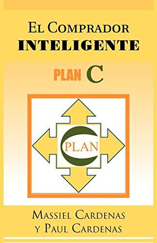 9781463311377: El Comprador Inteligente: Plan C (Spanish Edition)